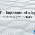Importance of Using Mattress Protectors