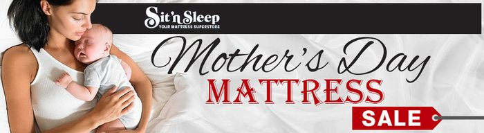 Sit 'n Sleep's Annual Mother's Day Mattress Sale